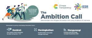 The Ambition Call Rekomendasi aksi mitigasi perubahan iklim yang ambisius di Indonesia